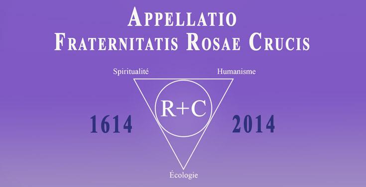Manifesto : Appellatio Fraternitatis Rosae Crucis 1614-2014